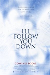 i`ll follow you down poster