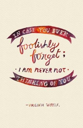foolishly forget