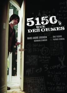5150 rue des ormes poster