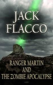 ranger martin and the zombie apocalypse