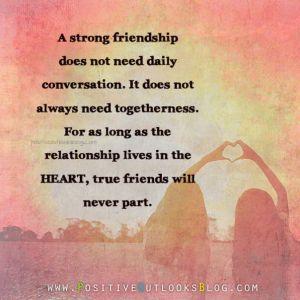 a strong friendship