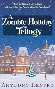 a zombie holiday trilogy