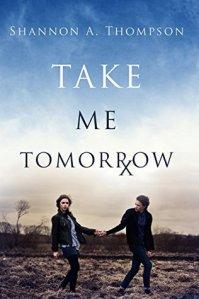 take me tomorrow