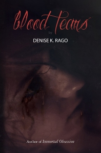 blood tears denise k rago