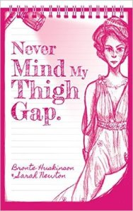 Never Mind My Thigh Gap
