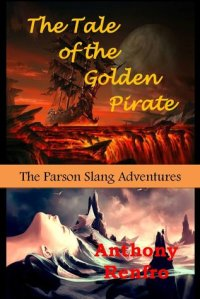 The Tale of the Golden Pirate