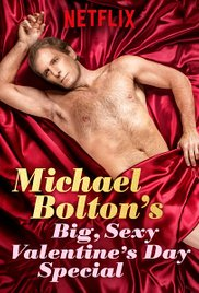 Michael Bolton's big Sexy Valentine's Special