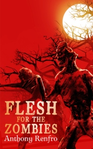 flesh for the zombies