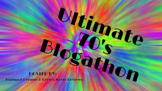 Ultimate 70s Blogathon