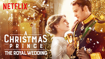A Christmas Prince The Royal Wedding