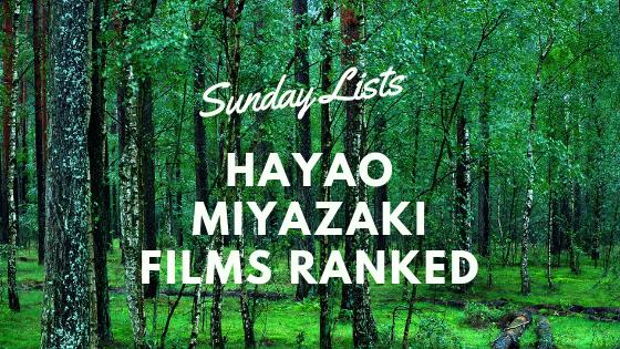 Hayao Miyazaki List