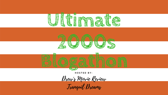 Ultimate 2000s Blogathon