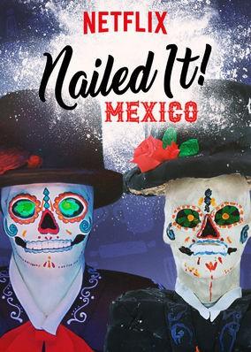Nailed It Mexico