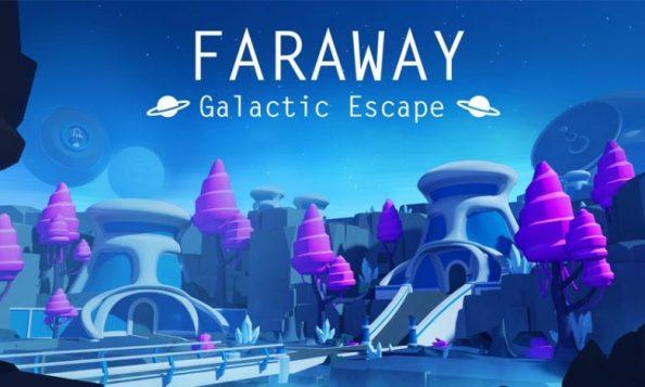 faraway galactic escape