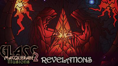 glass masquerade revelations