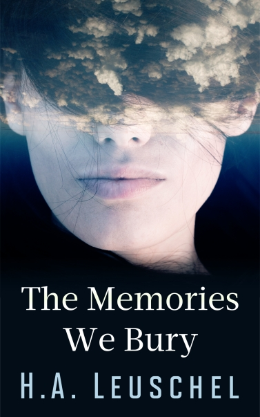 The Memories We Bury